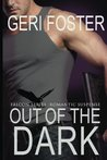 Out of the Dark (Falcon, #1)