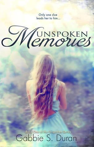 Unspoken Memories (Unspoken, #1)