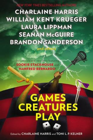 Book Review: Charlaine Harris & Toni L.P. Kelner's Games Creatures Play