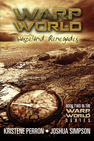 Wasteland Renegades by Kristene Perron
