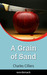 A Grain of Sand by Charles Cilliers