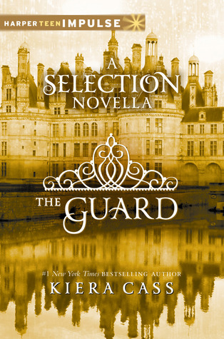 The Guard (The Selection, #2.5)