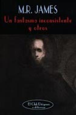 Un fantasma inconsistente y otros M.R. James