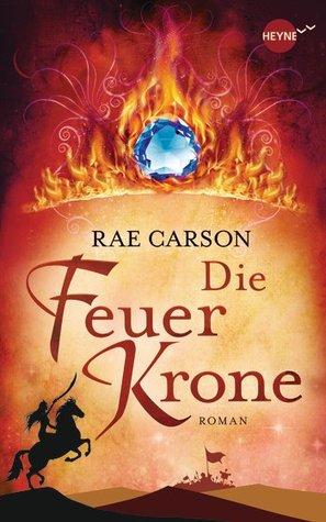 Die Feuerkrone (Fire and Thorns, #2)