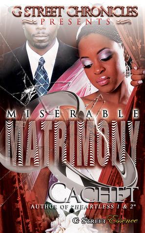 Miserable Matrimony (G Street Chronicles Presents) (2013)