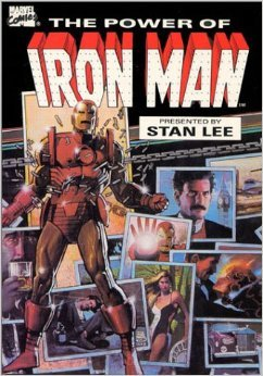 The Power of Iron Man  by  Stan Lee