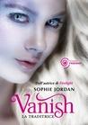 Vanish: La traditrice