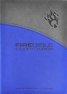 Fire Bible Student Edition: New International Version Gray / Blue Flexisoft Leather  by  Donald C. Stamps