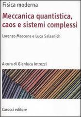 Fisica moderna. Meccanica quantistica, caos e sistemi complessi  by  Lorenzo Maccone