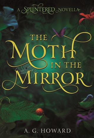 The Moth in the Mirror (Splintered, #1.5)