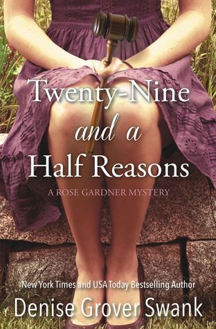Twenty-Nine and a Half Reasons (Rose Gardner, #2)