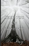 Shadows of Morrow