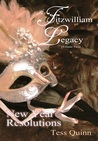 A Fitzwilliam Legacy:  New Year Resolutions (Volume II) (Volume 2)