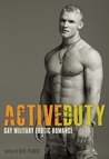 Active Duty: Gay Military Erotic Romance