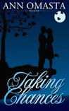 Taking Chances (The Chances and Choices Duology, #1)