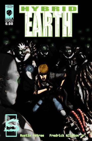 Hybrid Earth Issue #1 Rustin Petrae