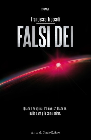 Falsi dei by Francesco Troccoli
