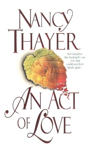 An Act of Love Nancy Thayer