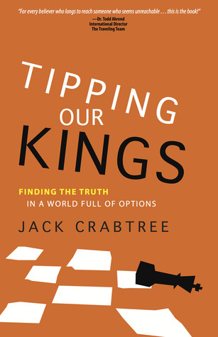 Tipping Our Kings  by  Jack Crabtree