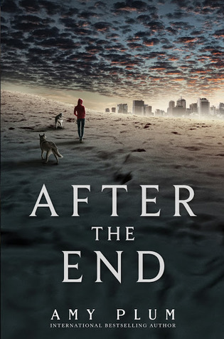 After The End (After The End #1) by Amy Plum | Review