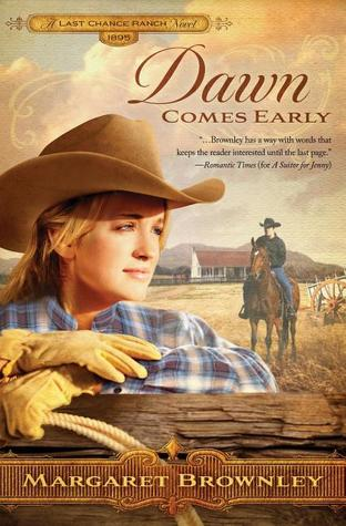 Dawn Comes Early (The Brides of Last Chance Ranch, #1)