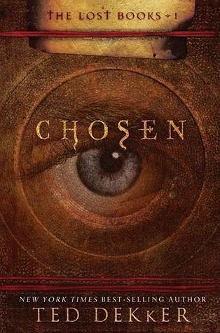 Chosen (The Lost Books, #1)