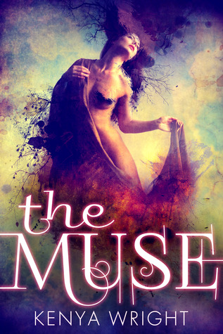 The Muse (Dark Art Mystery, #1) by Kenya Wright