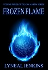 Frozen Flame (Ana Martin Series, #3)