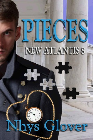 Pieces (New Atlantis, #8)  by  Nhys Glover