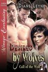 Desired by Wolves (Call of the Wolf #2)