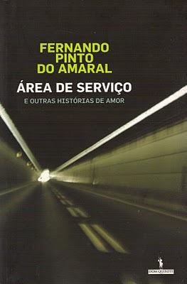 Área de Serviço e Outras Histórias de Amor  by  Fernando Pinto do Amaral