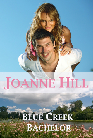 Blue Creek Bachelor  by Joanne Hill />