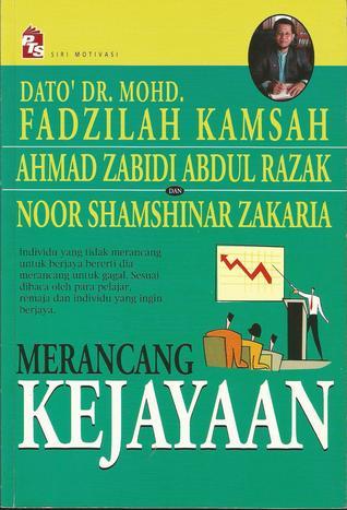Merancang Kejayaan  by  Mohd. Fadzilah Kamsah