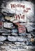 Writing on the Wall (Survival, #1) by Tracey  Ward