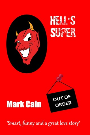 Hell's Super (Circles In Hell #1)  - Mark Cain