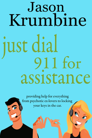 Just Dial 911 for Assistance (2000)