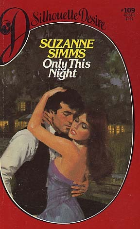 Only This Night (Silhouette Desire #109) Suzanne Simms
