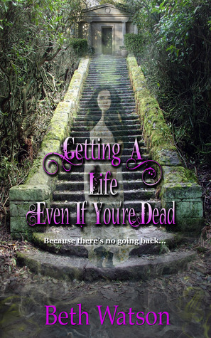 https://www.goodreads.com/book/show/18633358-getting-a-life-even-if-you-re-dead