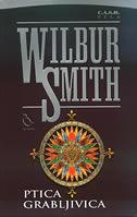 Ptica grabljivica  by  Wilbur Smith