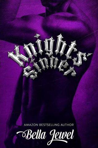 Knights' Sinner (The MC Sinners #3) - Bella Jewel
