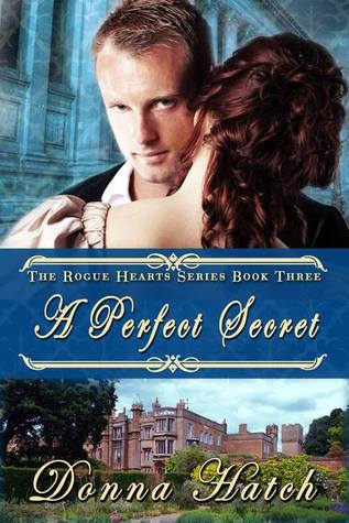 A Perfect Secret (Rogue Hearts, #3)