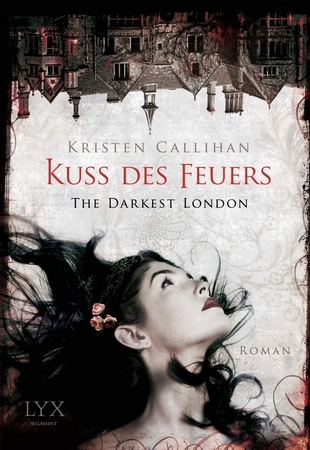 Kuss des Feuers (Darkest London, #1)
