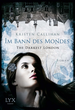 Im Bann des Mondes (Darkest London, #2)