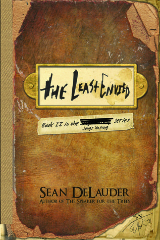 The Least Envied (Songs Unsung, #2)