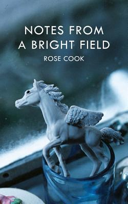 Notes from a Bright Field Rose Cook