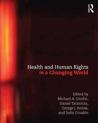Human Rights in a Changing World  by  Michael Grodin