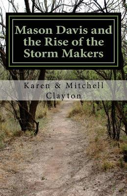 Mason Davis and the Rise of the Storm Makers