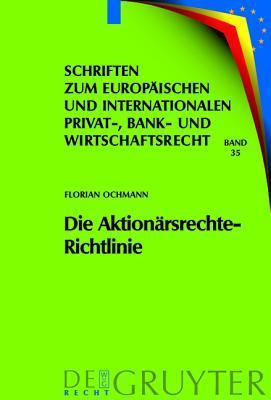 Die Aktion Rsrechte-Richtlinie: Auswirkungen Auf Das Deutsche Und Europ Ische Recht Florian Ochmann