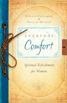 Everyday Comfort  by  Barbour Publishing