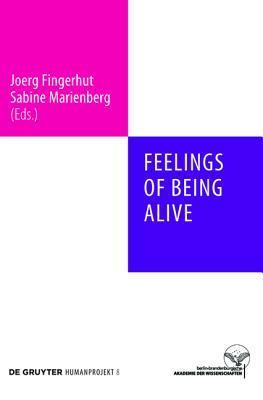Feelings of Being Alive  by  Joerg Fingerhut